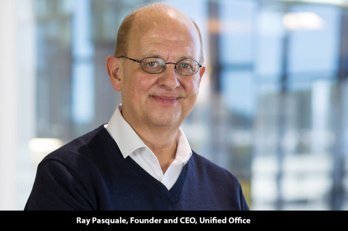 Ray Pasquale, Founder and CEO, Unified Office